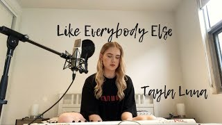 Like Everybody Else Lennon Stella Tayla Luna