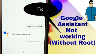 |Fix|Google assistant not working on any Android phone (without root)