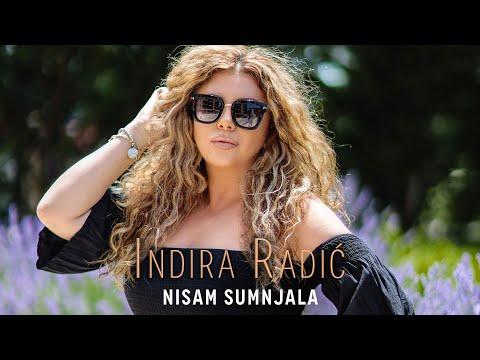 INDIRA RADIC - NISAM SUMNJALA (OFFICIAL VIDEO 2020) - Indira Radic Official