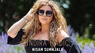 INDIRA RADIC  NISAM SUMNJALA ( OFFICIAL VIDEO 2020 )
