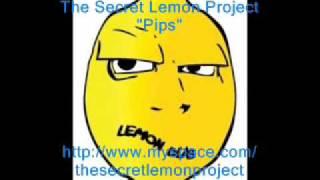 Pips - The Secret Lemon Project
