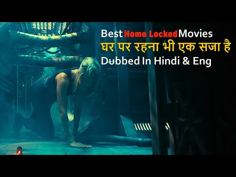Top 10 Best Home Locked Movies Dubbed In Hindi & Eng Best For All Time