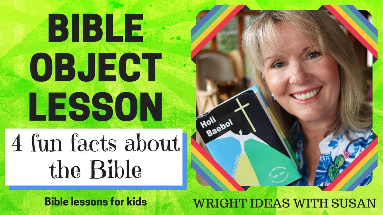 BIBLE OBJECT LESSON for kids: 4 fun Facts about the Bible