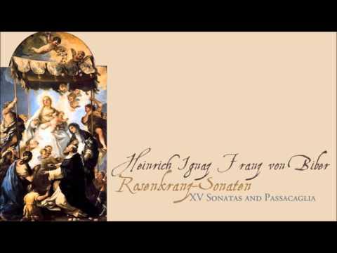 H.I.F. Biber - The Rosary Sonatas (1674)