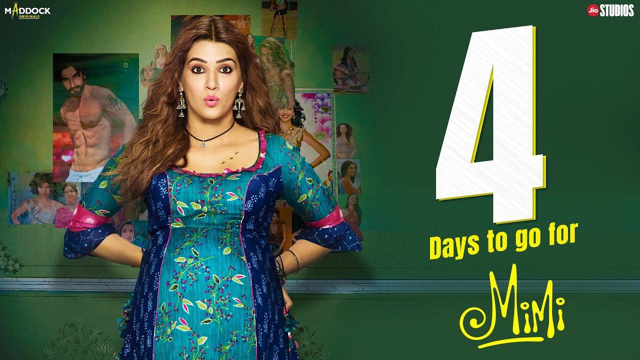 #Mimi - 4 Days To Go | Kriti Sanon, Pankaj Tripathi, Sai | Dinesh Vijan | Laxman Utekar | 30th July