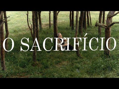 Trailer do filme O Sacrifício