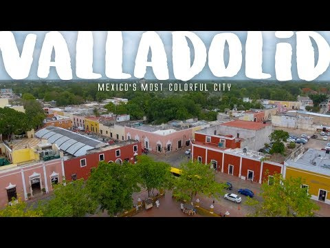 Valladolid: Mexico's Most Colorful City