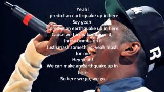 Earthquake Lyric ft Labrinth& Tinie tempah