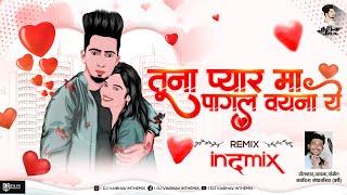तूना प्यार मा पागल वयना ये   Tuna Pyar Ma Pagal Vayna Ye DJ Vaibhav In The Mix Jagdish Sandhanshiv