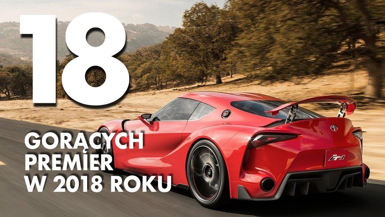 18 gorących premier motoryzacyjnych w 2018 roku – #113 TOP10