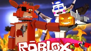 Roblox Adventures / SPOOKY FNAF ANIMATRONICS ?! / FNAF Sister Location