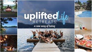 Uplifted Life Retreats