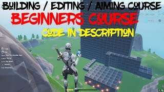 Building, Editing, & Aiming Course for Beginners! (Fortnite Battle Royale)