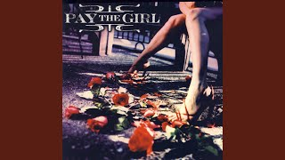 Watch Pay The Girl In Between video