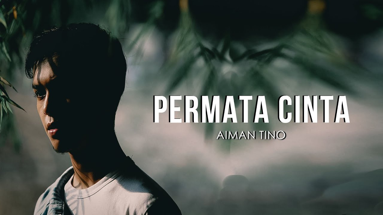 Download Aiman Tino - Permata Cinta (Lirik Promo)