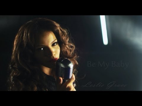 Leslie Grace Be My Ba