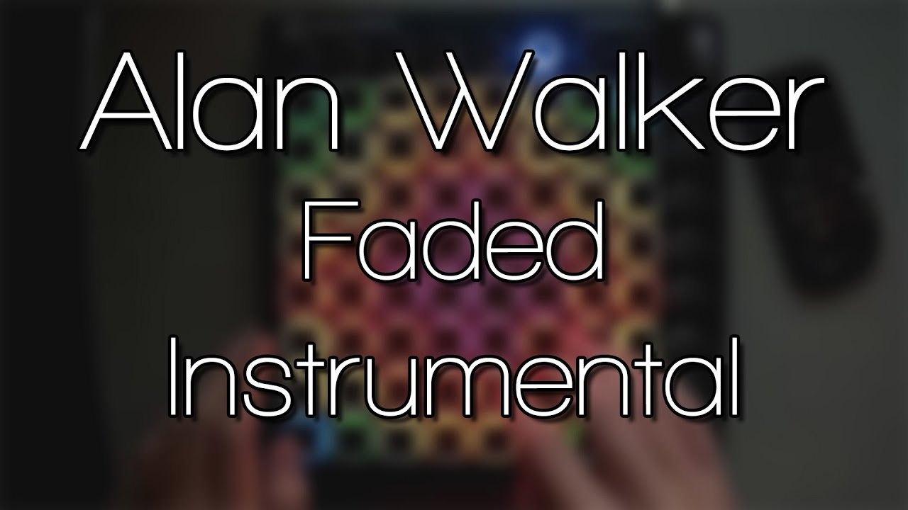 Alan Walker Faded Instrumental Launchpad Cover Youtube