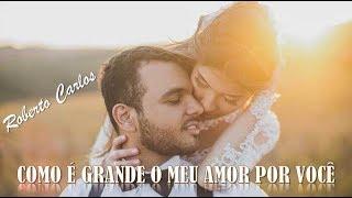 Como É Grande O Meu Amor Por Você Roberto Carlos (1967) (legendado) HD.