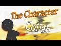 Ω THE CHARACTER COLLAB • Stick Figure Animation Collab