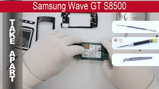 How to disassemble 📱 Samsung Wave S8500, Take Apart, Tutorial