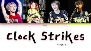 ONE OK ROCK - Clock Strikes Lyrics Kan/Rom/Eng