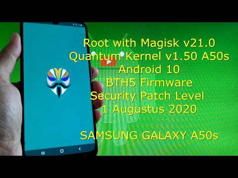 How to Root Samsung Galaxy A50s BTH5 Firmware with Magisk v21.0 Android 10