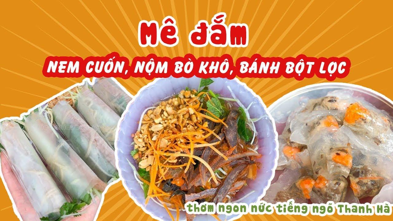 Mê đắm nem cuốn, nộm bò khô, bánh bột lọc thơm ngon nức tiếng ngõ Thanh Hà  Địa điểm ăn uống