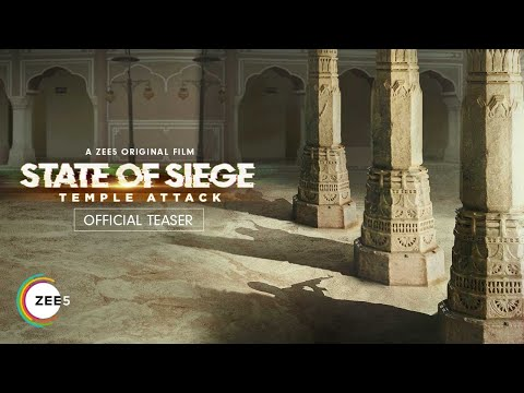 State of Siege: Temple Attack | Official Teaser | A ZEE5 Original Film | Watch Now on ZEE5