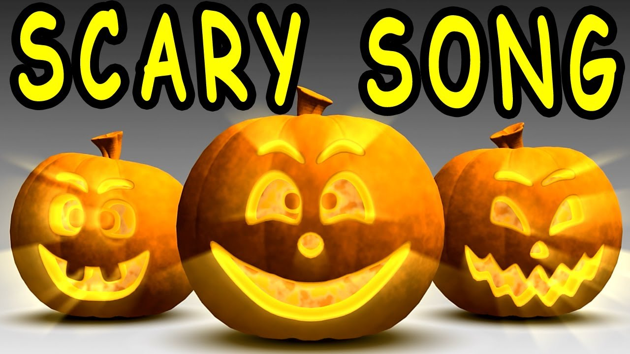 scary song halloween songs for children kids and toddlers halloween kids song collection youtube