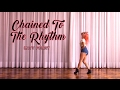 Chained To The Rhythm - Katy Perry / Choreography by Maki