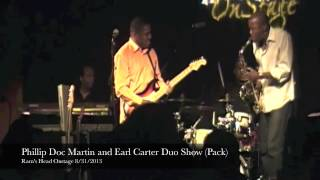 Phillip Doc Martin and Earl Carter Duo Show tidbit