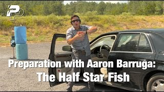 Preparation with Aaron Barruga: The Half Star Fish