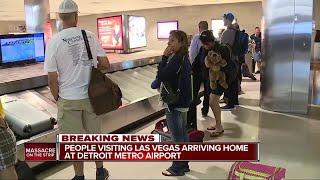 People visiting Las Vegas during mass shooting arriving home at Detroit Metro Airport