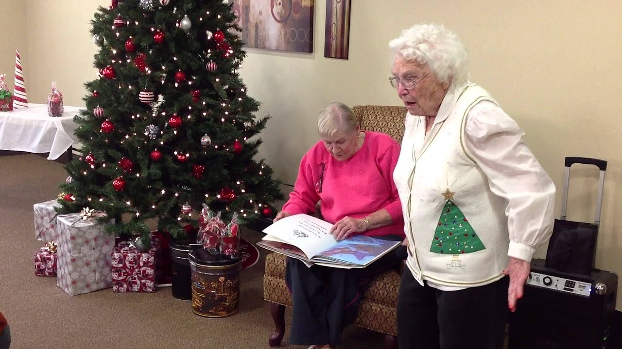 Twas The Night Before Christmas Storytelling by Two Nursing Home ...