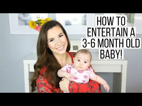 HOW TO ENTERTAIN A BABY (3-6 MONTHS OLD) | Hayley Paige