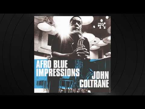Cousin Mary by John Coltrane from 'Afro Blue Impressions'