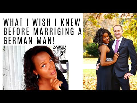What I Wish I Knew Before Marrying A German Man | What You Should Know! #love