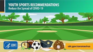 Youth Sports: Quick Tips to Protect Players from COVID-19 Video