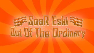 SoaR Eski: Out Of The Ordinary (MW3)