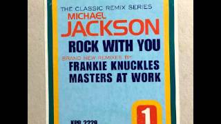 Michael Jackson – Rock With You (Frankie Knuckles