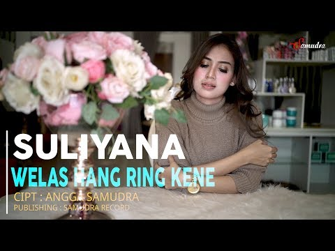 Suliyana - Welas Hang Ring Kene (Official Music Video)