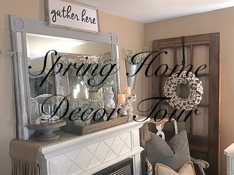 Spring Home Decor Tour 2017