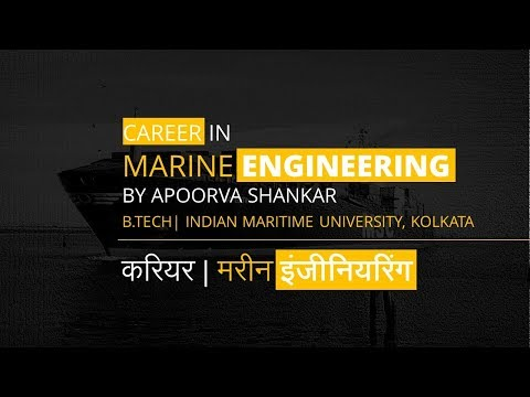 Career in Marine Engineering | By Apoorva Shankar | Indian Maritime University