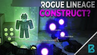 Trying to become a Construct! | ROGUE LINEAGE | ROBLOX