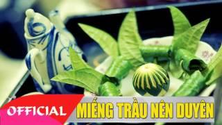 Miếng Trầu Nên Duyên - Những Bài Thơ Hay Qua Giọng Ngâm Của NSƯT Thúy Đạt 2017 - Ngâm Thơ Tình 2017