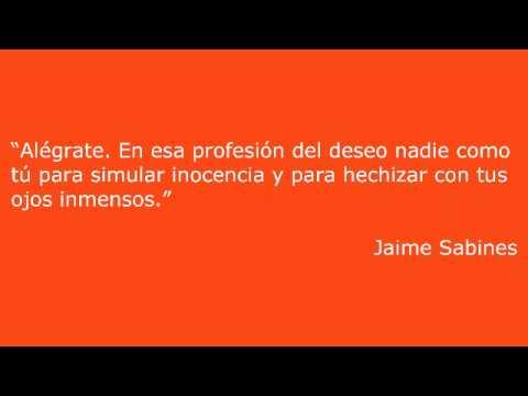 Aucenciaquot Jaime Sabines T Frases Citas Y Sabines