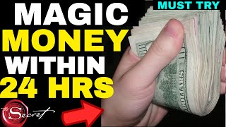 Money Chant To MANIFEST MONEY in 24 HOURS Or Less 💰 Attract HUGE Amounts of Money (INSTANT RESULTS)