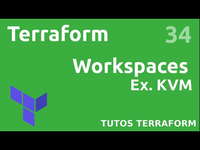TERRAFORM - 34. COMPRENDRE LES WORKSPACES (EX. MULTIENVIRONNEMENT)