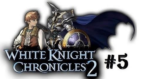 white knight chronicles ii hd walkthrough part 5