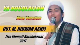 RIDWAN ASHFI Terbaru..!! YA RASULALLOH new versi MUSKURANE-live Grobog Klumpit Bersholawat
